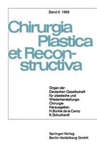 Organ Der Deutschen Gesellschaft F�r Plastische Und Wiederherstellungs-Chirurgie