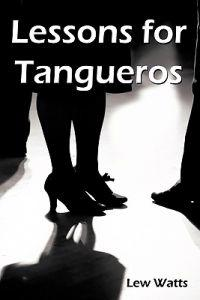 Lessons for Tangueros