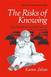 The Risks of Knowing