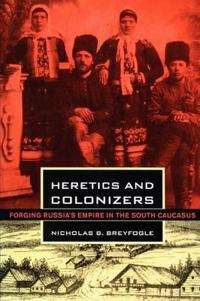 Heretics and Colonizers