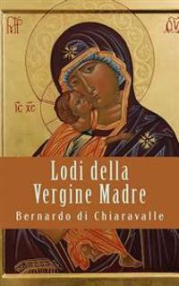 Lodi Della Vergine Madre