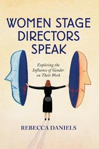 Women Stage Directors Speak