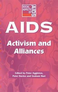AIDS: Activism and Alliances