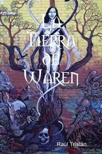 La Tierra de Waren/ The Land of Waren