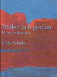 Döden och grodan : litterära omläsningar