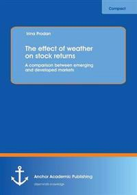 The Effect of Weather on Stock Returns