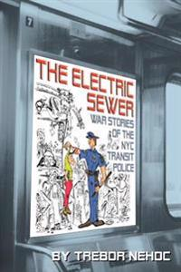 The Electric Sewer