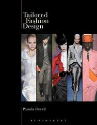 Tailored Fashion Design [With Pattern(s)]