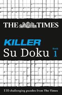 The Times Killer Su Doku Book 1