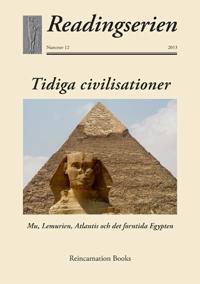 Tidiga civilisationer : Mu, Lemurien, Atlantis och det forntida Egypten