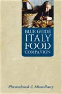 Blue Guide Italy Food Companion