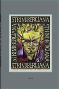 Strindbergiana - Tjugosjunde samlingen utgiven av Strindbergssällskapet