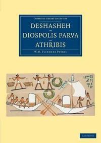 Deshasheh, Diospolis Parva, Athribis