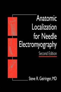 Anatomic Localization for Needle Electromyography