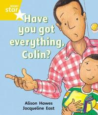 Rigby Star Guided 1 Yellow Level: Have you got Everything Colin? Pupil Book (single)