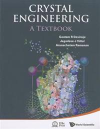 Crystal Engineering: A Textbook