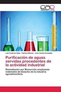 Purificacion de Aguas Servidas Procedentes de La Actividad Industrial