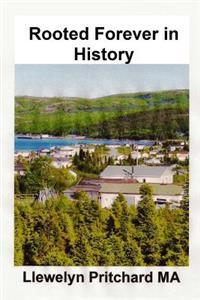 Rooted Forever in History: Port Hope Simpson, Newfoundland and Labrador, Canada