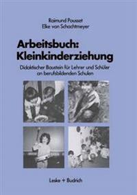 Arbeitsbuch: Kleinkindererziehung
