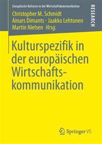 Kulturspezifik in Der Europäischen Wirtschaftskommunikation
