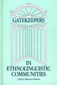 Gatekeepers in Ethnolinguistic Communities