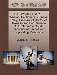 D.E. Whelan and R.J. Whelan, Petitioners, V. Joe A. Riley, Assessor-Collector of Taxes in and for Harrison U.S. Supreme Court Transcript of Record with Supporting Pleadings