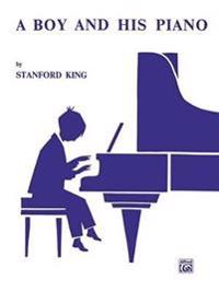 A Boy and His Piano: Twenty-One Easy Pieces for Piano