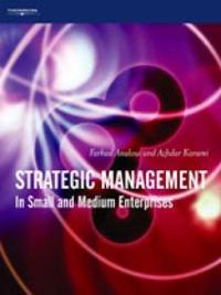 Strategic Management in Small and Medium Enterprises