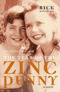 The Year Of The Zinc Penny