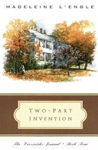 Two-Part Invention: The Story of a Marriage