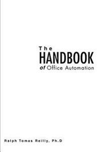 The Handbook of Office Automation