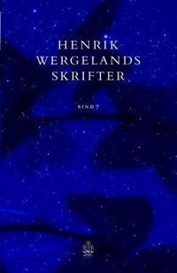 Henrik Wergelands skrifter. Bd. 7 - Henrik Wergeland | Ridgeroadrun.org