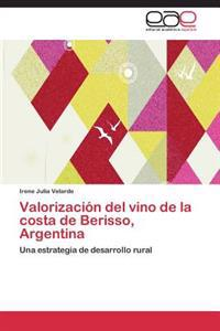 Valorizacion del Vino de La Costa de Berisso, Argentina
