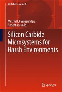 Silicon Carbide Microsystems for Harsh Environments
