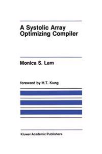 A Systolic Array Optimizing Compiler
