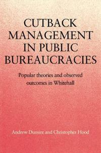 Cutback Management in Public Bureaucracies