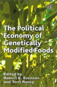 The Political Economy of Genetically Modified Foods