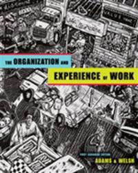 Organization and Experience of Work