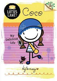 Coco: My Delicious Life (a Branches Book: Lotus Lane #2)