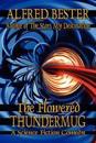 The Flowered Thundermug