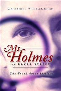 Ms. Holms of Baker Street