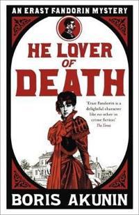 He lover of death - erast fandorin 9