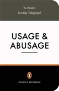 Usage and Abusage : A Guide to Good English
