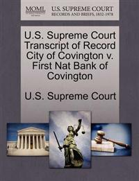 U.S. Supreme Court Transcript of Record City of Covington V. First Nat Bank of Covington