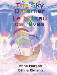 The Sky Dreamer / Le Bateau De Reves