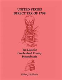 United States Direct Tax of 1798 - Tax Lists for Cumberland County, Pennsylvania