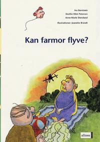 Kan farmor flyve?