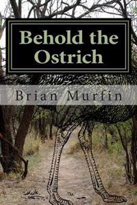 Behold the Ostrich: Stories of Science Teaching