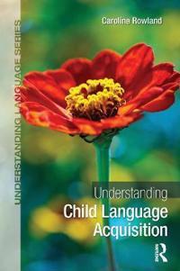 Understanding Child Language Acquisition