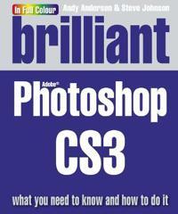 Brilliant Photoshop CS3